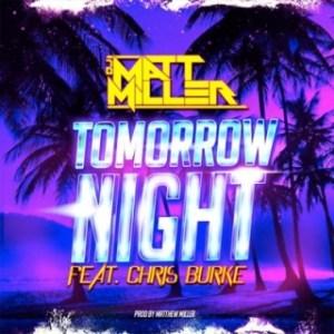 Instrumental: Matt Miller - Tomorrow Night (Prod. By Matt Miller)
